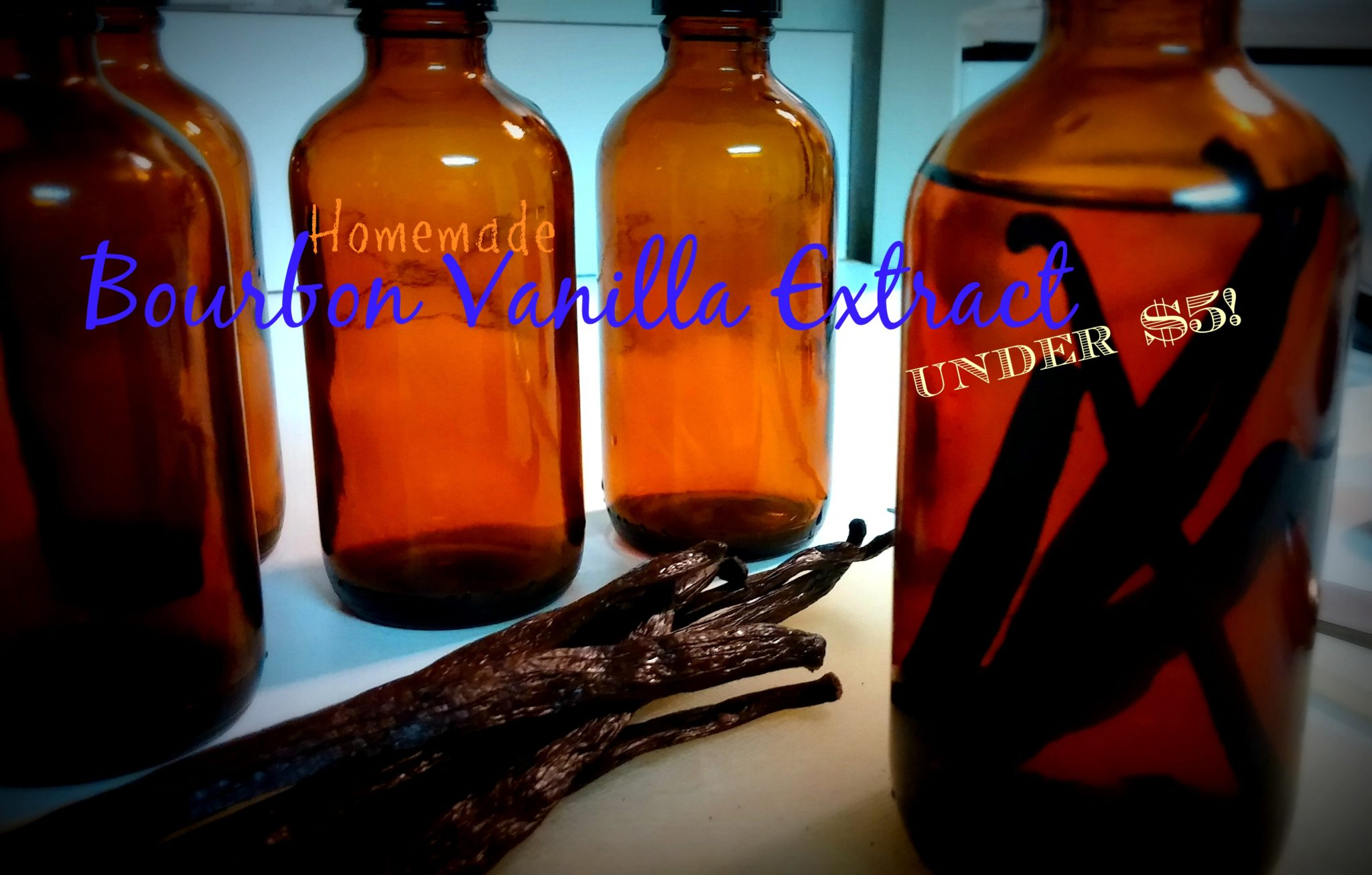 Homemade Bourbon Vanilla Extract for under $5!