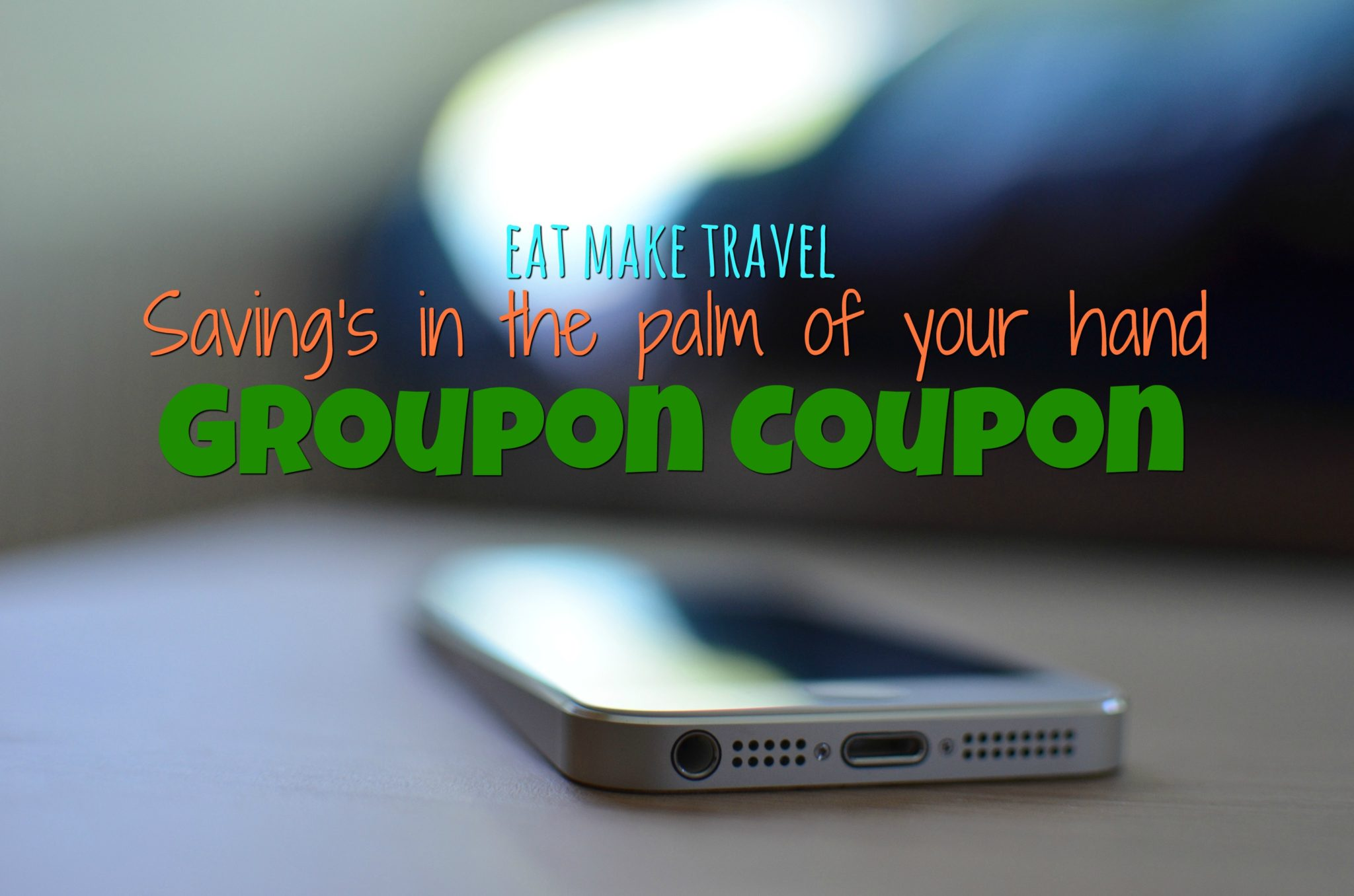 Saving's in the Palm of your hand with Groupon coupons!