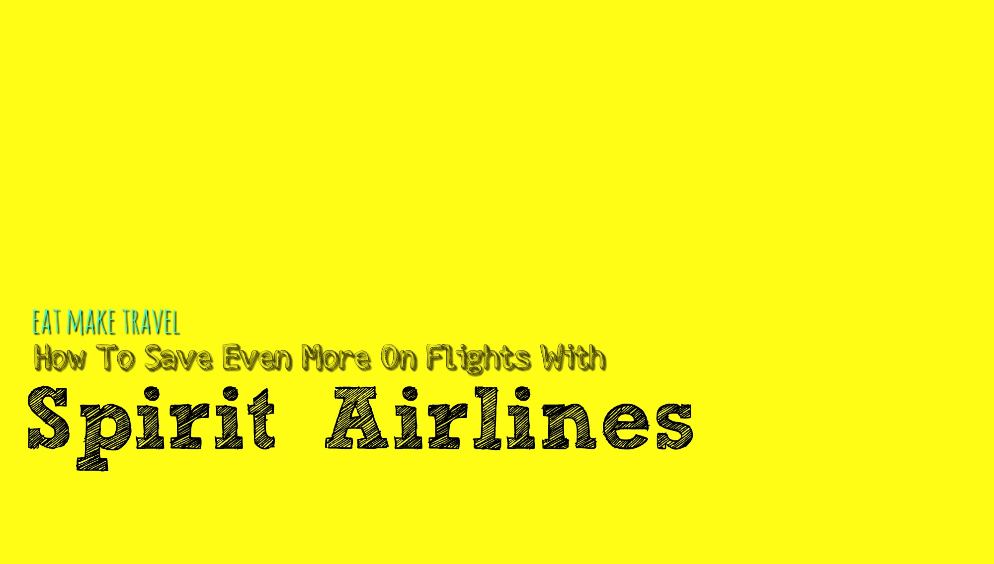 Save Even More on Tickets with Spirit Airlines!