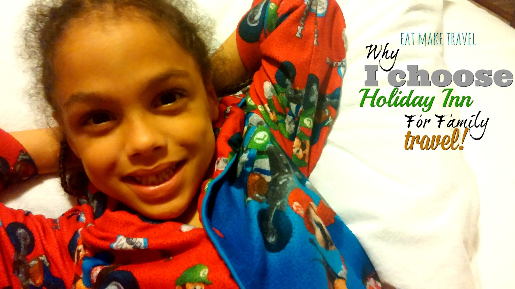 Why I Choose Holiday Inn for Family Travel!