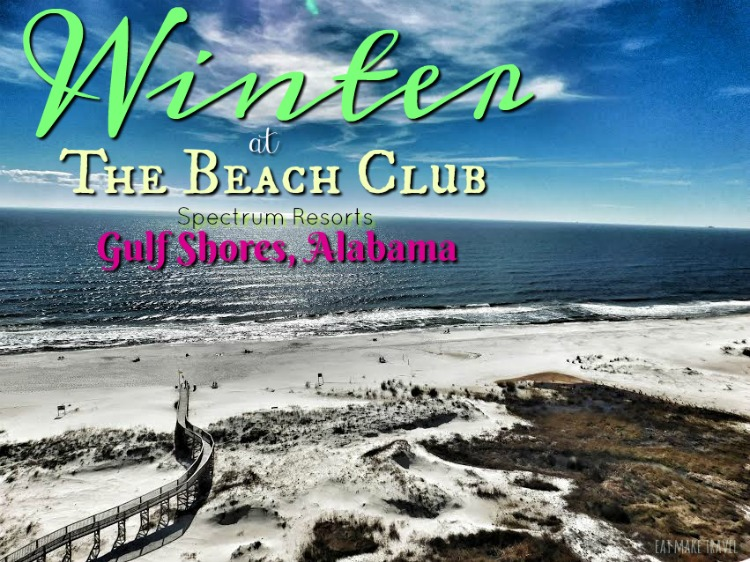 Winter at The Beach Club | Gulf Shores, Alabama