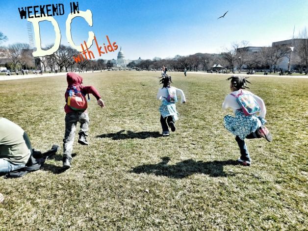 Weekend in DC | With Kids