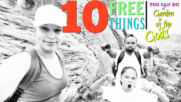 10 FREE Things you can do at Garden of the Gods