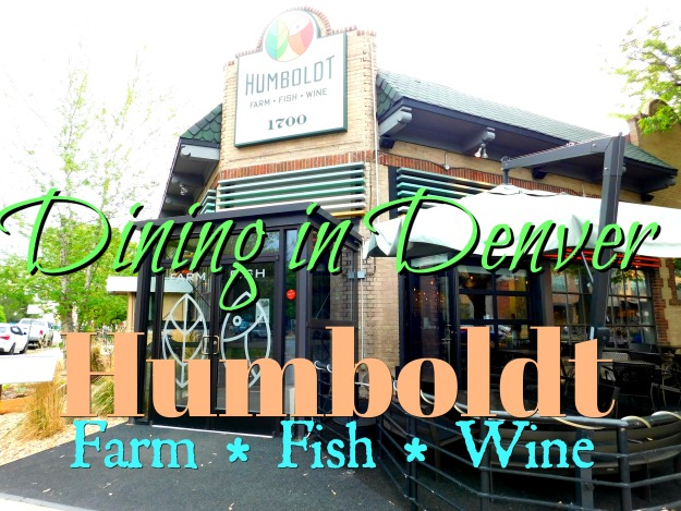 Dining in Denver: Humboldt Restaurant
