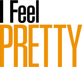 I Feel Pretty Movie Review