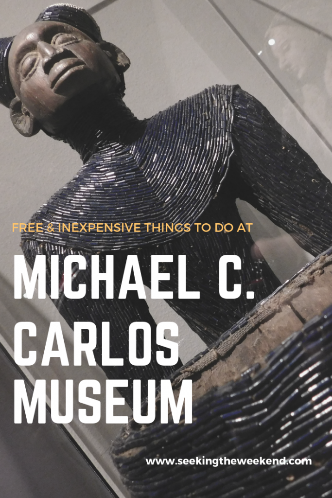 One of my favorite museums is Michael C. Carlos Museum which resides on Emory campus. Here are some inexpensive and free things you can do there.