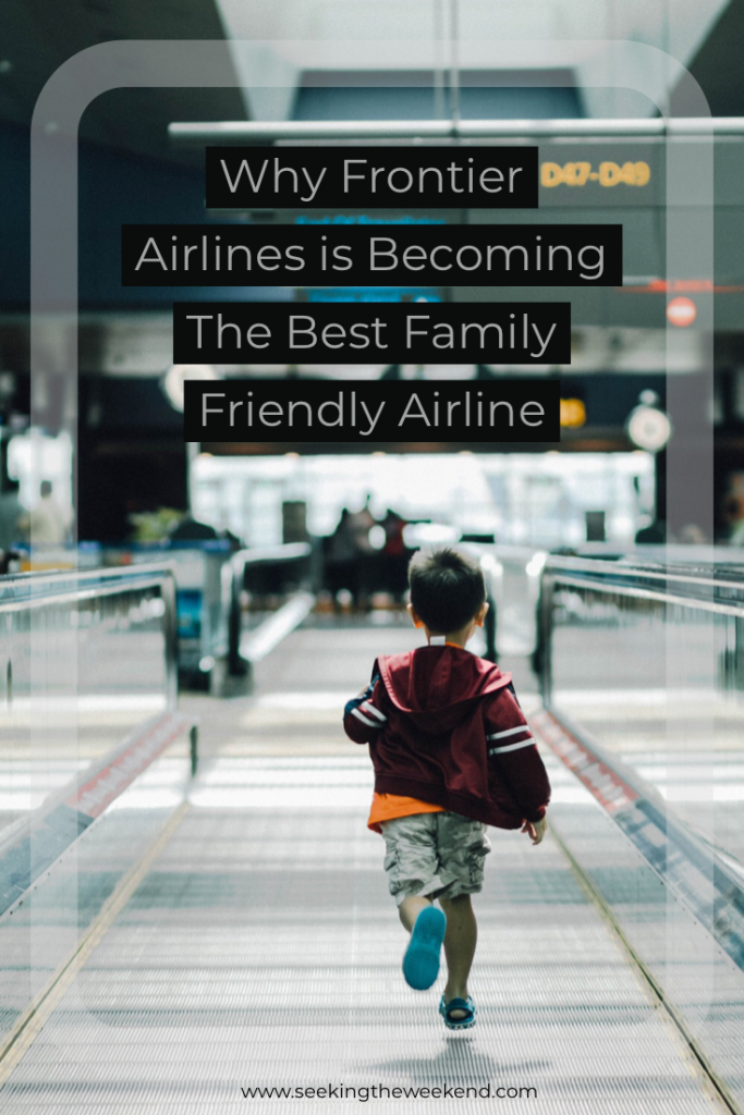 Frontier Airlines is a United States based discount airline that is fastly becoming the most family friendly airline.